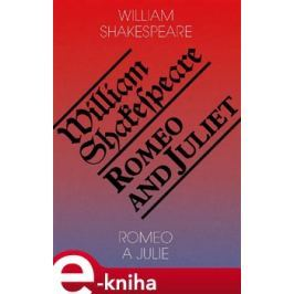 Romeo a Julie / Romeo and Juliet - William Shakespeare