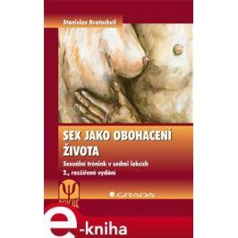 Sex jako obohacení života - Stanislav Kratochvíl